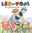 Léo et Popi La promenade à vélo | Gaudrat, Marie-Agnès