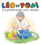 Léo et Popi La promenade avec mamie | Gaudrat, Marie-Agnès