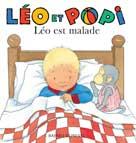 Léo et Popi Léo est malade | Clément, Claire
