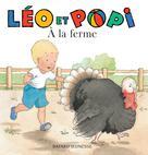 Léo et Popi A la ferme | Clément, Claire