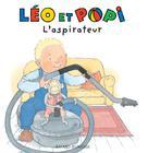 Léo et Popi L'aspirateur | Clément, Claire