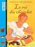 Le roi du chocolat | Lasa, Catherine de