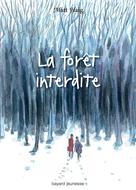 La forêt interdite | Haig, Matt