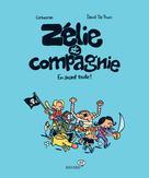 Zélie et compagnie  | Corbeyran,