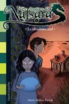 Les dragons de Nalsara Tome 1 Le troisième oeuf | Delval, Marie-Hélène