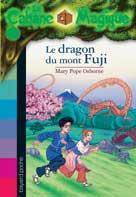La Cabane Magique Tome 32 Le dragon du mont Fuji | Osborne, Mary Pope