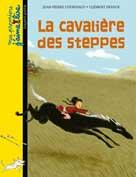 La cavalière des steppes | Courivaud, Jean-Pierre