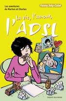 La vie, l'amour, l'ADSL | Joly, Fanny
