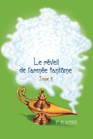 Les enfants de la Lampe magique Tome 4 Le réveil de l'armée fantôme | Kerr, Philip