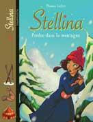 Stellina Tome 3 Perdue dans la montagne | Boublil, Françoise