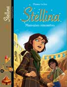 Stellina Tome 4 Mauvaises rencontres | Boublil, Françoise