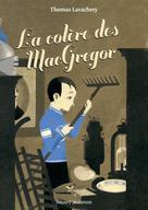 La colère des MacGregor | Lavachery, Thomas