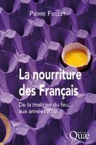 La nourriture des Français  | Feillet, Pierre
