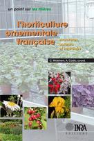 L'horticulture ornementale française  | Cadic, Alain