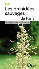 Les orchidées sauvages de Paris | Lesné, Sébastien