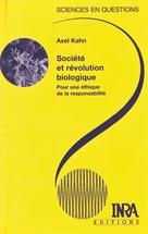 Société et révolution biologique | Kahn, Axel
