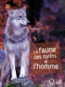La faune des forêts et l'homme | Fichant, Roger