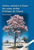 Arbres arbustes et lianes des zones sèches d'Afrique de l'Ouest | Arbonnier, Michel