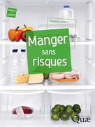 Manger sans risques | Leclerc, Vincent