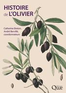 Histoire de l'olivier | Breton, Catherine