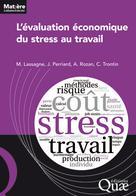 L'évaluation économique du stress au travail | Lassagne, Marc