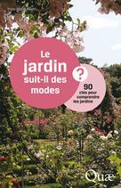 Le jardin suit-il des modes ?  | Allain, Yves-Marie