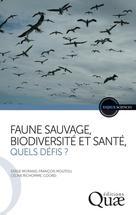 Faune sauvage, biodiversité et santé, quels défis ? | Morand, Serge