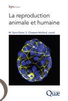 La reproduction animale et humaine | Saint-Dizier, Marie