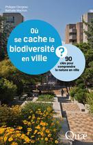 Où se cache la biodiversité en ville ? | Clergeau, Philippe