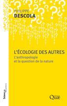 L'écologie des autres | Descola, Philippe