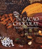 Du cacao au chocolat | Barel, Michel