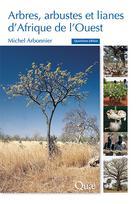 Arbres, arbustes et lianes d'Afrique de l'Ouest | Arbonnier, Michel
