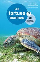 Les tortues marines | Bourjea, Jérôme