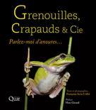 Grenouilles, crapauds et Cie   Serre-Collet, Françoise