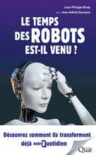 Le temps des robots est-il venu ? | Ganascia, Jean-Gabriel