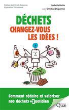 Déchets : changez-vous les idées ! | Bellin, Isabelle