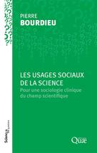 Les usages sociaux de la science | Bourdieu, Pierre