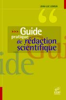Guide pratique de rédaction scientifique   Lebrun, Jean-Luc