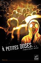A petites doses ... | Artus, Jean-Claude