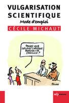 Vulgarisation scientifique   Michaut, Cécile