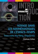 Voyage dans les mathématiques de l'espace-temps | Collion, Stéphane
