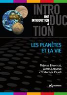 Les planètes et la vie | Encrenaz, Thérèse