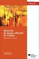 Minorités de langue officielle du Canada | Bouchard, Louise