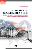 Les secrets de la Maison-Blanche | Prémont, Karine