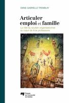 Articuler emploi et famille | Tremblay, Diane-Gabrielle