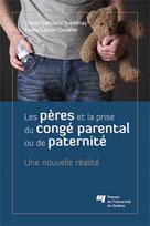 Les pères et la prise du congé parental ou de paternité | Tremblay, Diane-Gabrielle