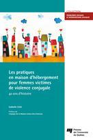 Les pratiques en maison d'hébergement pour femmes victimes de violence conjugale | Côté, Isabelle
