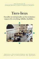Tiers-lieux | Tremblay, Diane-Gabrielle