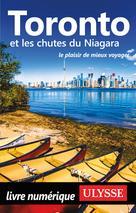 Toronto et les chutes du Niagara | Ulysse, Collectif