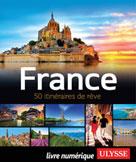 France - 50 itinéraires de rêve | Tours Chanteclerc,